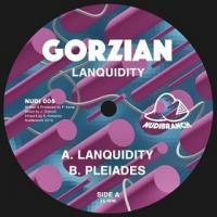 GORZIAN - Lanquidity // Pleiadas : 12inch