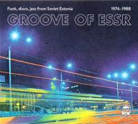 VA - Groove of ESSR: Funk, Disco, Jazz from Soviet Estonia : CD