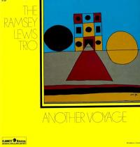 THE RAMSEY LEWIS TRIO - Another Voyage : LP