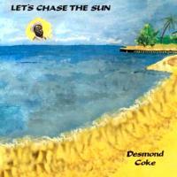DESMOND COKE - Let's Chase The Sun : EMOTIONAL RESCUE (UK)