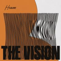 THE VISION feat. ANDREYA TRIANA - Heaven (incl. Mousse T. / Nightmares on Wax Remixes) : DEFECTED (UK)