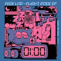 FEDE LNG - Flight Mode EP (incl. Yu Su & Ciel Remixes) : 12inch