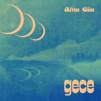 ALTIN GUN - GECE : GLITTERBEAT (GER)
