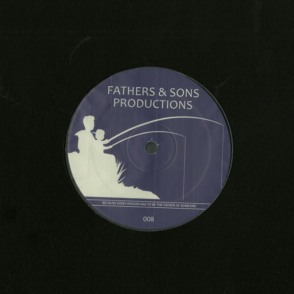 FATHERS & SONS PRODUCTIONS - FAS008 : 12inch