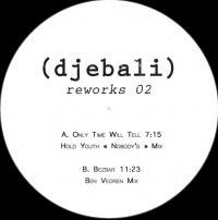 DJEBALI - Reworks 02 : DJEBALI (FRA)
