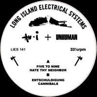 AN-I + UNHUMAN - S/T : L.I.E.S. (US)