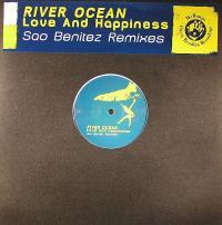 RIVER OCEAN - Love And Happiness (Sao Benitez Remixes) : 12inch