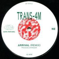 TRANS-4M - ARRIVAL / AMMA MIXES : SAFE TRIP (HOL)