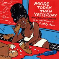DADDY-KAN - More Today Than Yesterday - Brand New Vintage Gems - : ARRROUND Wicked Sound Maker (JPN)