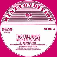 TWO FULL MINDS - Michael's Path : MINT CONDITION (UK)