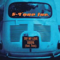 S-TONE INC. - Try My Love / Odoya feat. Toco : SCHEMA (ITA)