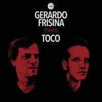 GERARDO FRISINA / TOCO - Frisina meets Toco : SCHEMA (ITA)