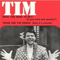 TIM MAIA - What You Want To Bet / These Are The Songs : MR.BONGO (UK)