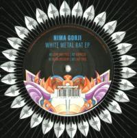 NIMA GORJI - White Metal Rat EP : 12inch