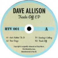 DAVE ALLISON - Trade Off EP : 12inch