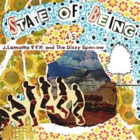J.LAMOTTA すずめ AND THE DIZZY SPARROW - State Of Being 45's : 7inch