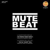 "MUTE BEAT feat. G. Anderson & Lee ""Scratch"" Perry - Something Special / Thread Mill Of Life : OVERHEAT (JPN)"