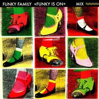 FUNKY FAMILY - Funk Is On : BEST ITALY (ITA)