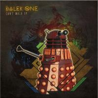 DALEK ONE - Can't Walk EP : 12inch