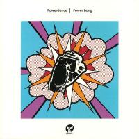 POWERDANCE - Power Bang (incl. Mousse T. Remix) : CLASSIC (UK)