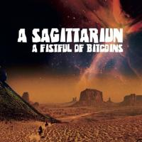 A SAGITTARIUN - A Fistful Of Bitcoins : 12inch