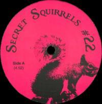 SECRET SQUIRREL - No22 : SECRET SQUIRREL (UK)