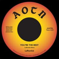 LA ROMBÉ - You're the Best : 7inch