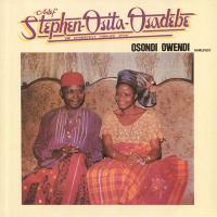 CHIEF STEPHEN OSITA OSADEBE - Osondi Owendi : LP