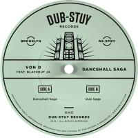 VON D feat. BLACKOUT JA - Dancehall Saga SP : DUB-STUY (US)