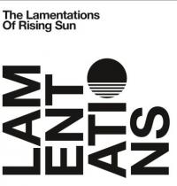 RISING SUN - The Lamentations Of Rising : 2LP