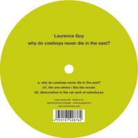 LAURENCE GUY - Why Do Cowboys Never Die In The East? : MULE MUSIQ (JPN)