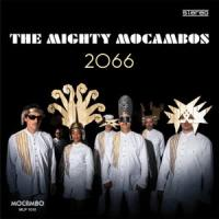 MIGHTY MOCAMBOS - 2066 : LP