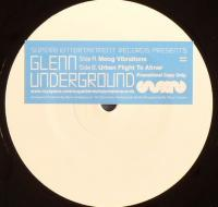GLENN UNDERGROUND - Moog Vibrations / Urban Flight To Atiner : 12inch