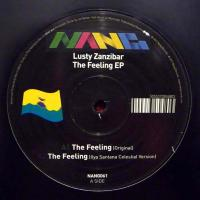 LUSTY ZANZIBAR - The Feeling EP : 12inch