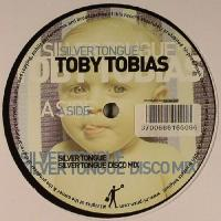 TOBY TOBIAS - Silver Tongue : 12inch