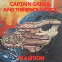 TRADITION - Captain Ganja & The Space Patrol Ep Vol.2 : 7inch