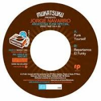 JORGE NAVARRO - First Time On A 45 : Argentina Funk Special : 7inch