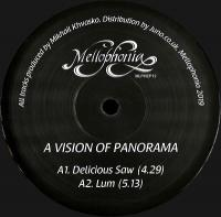 A VISION OF PANORAMA - Delicious Saw : 12inch