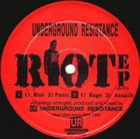 UNDERGROUND RESISTANCE - Riot EP : 12inch