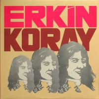 ERKIN KORAY - Erkin Koray : NOT ON LABEL (EC)