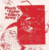 PINCH & KAHN feat. KILLA'S ARMY - Crossing The Line : 12inch