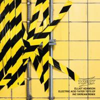 ELLIOT ADAMSON - Electric Acid Tater Tots EP (incl. Skream Remix) : 12inch