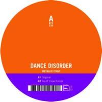 DANCE DISORDER - Metallic Italic : 12inch
