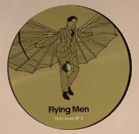 FLYING MEN - Only Love EP 2 : 12inch