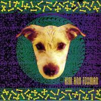KIM ANN FOXMAN - My Dog Has Fleas (Pleasure Planet / C.P.I. Remixes) : 12inch