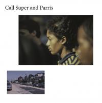 CALL SUPER & PARRIS - CANUFEELTHESUNONYRBACK : 12inch