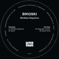 BRIOSKI - Mindless Sequence EP : MAD ON THE MOON (ITA)