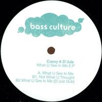 CASSY & D\'JULZ - What U See In Me E.P : 12inch