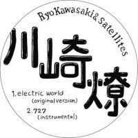 RYO KAWASAKI & SATELLITES - Electric World : STUDIO MULE (JPN)