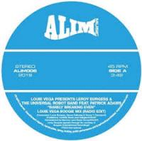 LOUIE VEGA PRESENTS LEROY BURGESS & THE UNIVERSAL ROBOT BAND FEAT. PATRICK ADAMS - Barely Breaking Even : ALIM MUSIC (UK)